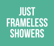 Just Frameless Showers